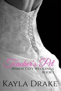 Teacher's Pet by Kayla Drake @KaylaDrakeBooks #RLFblog #ContemporaryRomance