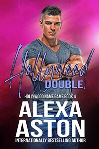 Read the new contemporary romance Hollywood Double by Alexa Aston @AlexaAston #RLFblog #ContemporaryRomance