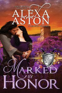 Marked by Honor by Alexa Aston @AlexaAston #RLFblog #medievalromance