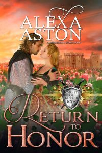 Return to Honor by Alexa Aston @AlexaAston #RLFblog #NewRelease #medievalromance