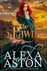 The Pawn-Book 1 of The King's Cousins by Alexa Aston @AlexaAston #RLFblog #NewRelease #medievalromance