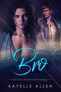 He thinks he's finally getting a real family. He's wrong. Bro by Kayelle Allen #RLFblog #SpaceOpera #SciFi