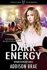 Stressing Gillian from Dark Energy by Addison Brae @AddisonBrae1 #RLFblog #romanticsuspense