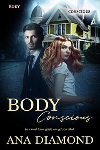 Is It True: Body Conscious by Ana Diamond @AuthorDiamond #RLFblog #CozyMystery