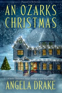 Is It True: An Ozarks Christmas by Angela Drake @AngelaDrakeA #RLFblog #SweetRomance