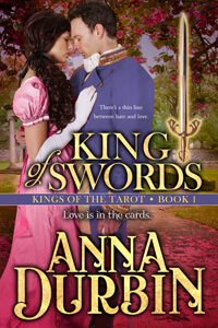 Regency Romance by Anna Durbin: King of Swords @TheAnnaDurbin #RLFblog #Regency