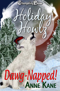 Holiday Howlz: Dawg Napped by Anne Kane #ChristmasRomance #Read