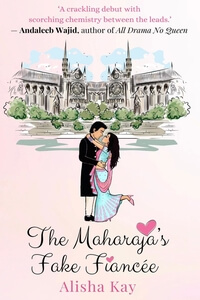 Know the Hero from The Maharaja's Fake Fiancée by Alisha Kay @alishakayauthor #RLFblog #RomCom