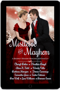 Convincing the Countess, in Mistletoe and Mayhem, A Regency Holiday Romance Anthology by Alina K Field @AlinaKField #RLFblog #NewRelease #ReadaRegency