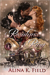Know the Heroine from Rosalyn's Ring by Alina K Field @AlinaKField #RLFblog #RegencyRomance
