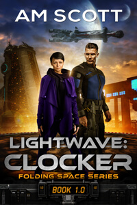 Lightwave: Clocker by AM Scott #RLFblog #SciFi #SpaceOpera