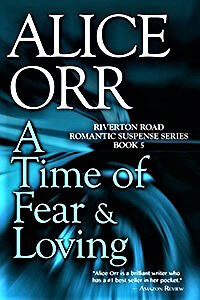 A Time of Fear and Loving by Alice Orr @AliceOrrBooks #RLFblog #Suspense