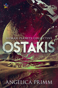 Ostakis by Angelica Primm #RLFblog #SciFi #MM Romance