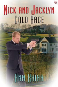 Read the series: Cold Rage by Ann Raina #RLFblog #Thriller #RomanticSuspense