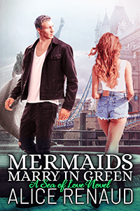 Know the Hero from Mermaids Marry in Green by Alice Renaud @alicerauthor #RLFblog #ParanormalRomance #Mermaids
