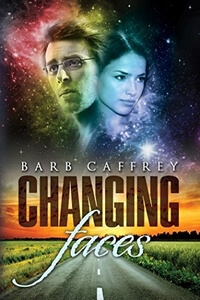 Changing Faces by Barb Caffrey