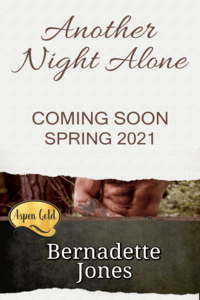 Coming Soon: Another Night Alone by Bernadette Jones @RomanceBJones #RLFblog #RomanticSuspense