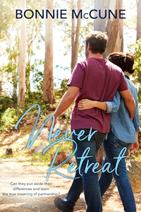Read the #SweetRomance Never Retreat by Bonnie McCune @BonnieMcCune #RLFblog #ContemporaryRomance