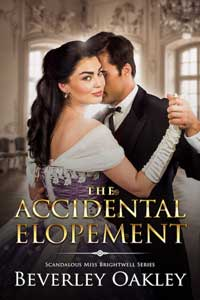 The Accidental Elopement by Beverley Oakley @BeverleyOakley #RLFblog #HistoricalRomance
