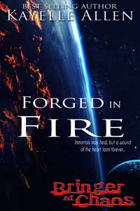 Bringer of Chaos: Forged in Fire by Kayelle Allen #RLFblog #SpaceOpera #FreeBook