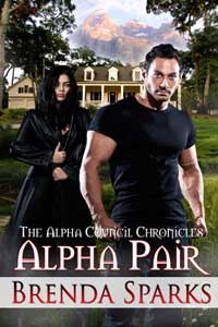 Alpha Pair (The Alpha Council Chronicles) by Brenda Sparks @brenda_sparks #RLFblog #Paranormal #PNR