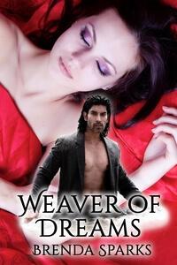 Weaver of Dreams by Brenda Sparks @brenda_sparks #RLFblog #FantasyRomance
