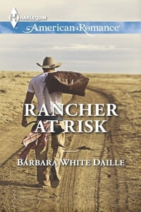 Read the contemporary western romance Rancher at Risk by Barbara White Daille @BarbaraWDaille #RLFblog #contemporary #western