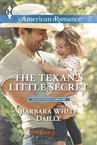 Read the contemporary western romance The Texan's Little Secret by Barbara White Daille @BarbaraWDaille #RLFblog #contemporary #western