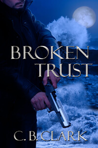 Broken Trust by CB Clark a Romantic Suspense @cbclarkauthor #RLFblog #RomanticSuspense