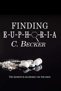 Meet Hailey Langley from Finding Euphoria by C Becker @cbeckerauthor #RLFblog #Suspense #Newrelease