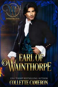 Collette Cameron's Earl of Wainthorpe @Collette_Author #RLFblog #Historical #Romance