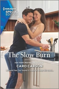 Read the new romance The Slow Burn by Caro Carson @TheCaroCarson #RLFblog #ContemporaryRomance