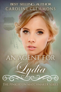 An Agent for Lydia by Caroline Clemmons @CarolinClemmons #RLFblog #NewRelease #historical western romance