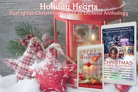 Coming Soon: Holiday Hearts by Caroline Clemmons, in the anthology Christmas Comes To Dickens @CarolinClemmons #RLFblog #contemporary