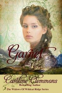 Garnet by Caroline Clemmons @CarolinClemmons #RLFblog #NewRelease #HistoricalWestern
