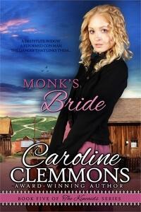 Monk's Bride by Caroline Clemmons @CarolinClemmons #RLFblog #Western #Romance