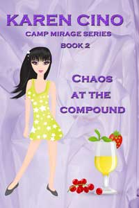 Chaos at the Compound by Karen Cino @karencino #RLFblog #CozyMystery
