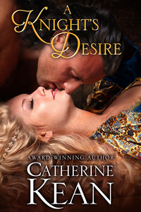 Read free on KU A Knight's Desire by Catherine Kean #FreeBookFriday #RLFblog #Read