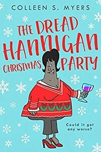 The Dread Hannigan Christmas Party by CS Myers #ChristmasRomance #Read