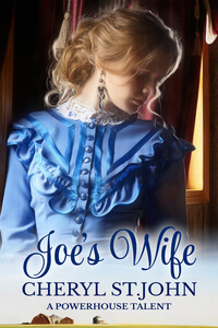 Read the new book Joe's Wife by Cheryl St John @_CherylStJohn_ #RLFblog #western #romance