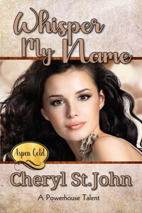 Read the series: Whisper My Name: Aspen Gold Series by Cheryl St John @_cherylstjohn_ @Gold_Aspen #RLFblog #sweet #ContemporaryRomance