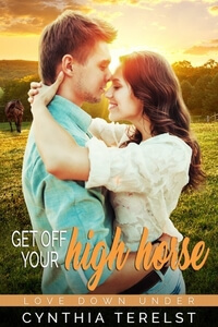 Read Get Off Your High Horse by Cynthia Terelst @cynthiaterelst #RLFblog #romance