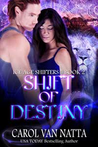Is It True: Shift of Destiny (Ice Age Shifters #2) by Carol Van Natta #RLFblog #Paranormal