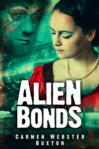 Sci Fi Secrets: How Carmen Webster Buxton created the #SciFi book Alien Bonds @CarmenWBuxton #RLFblog #romance