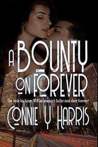 A Bounty on Forever by Connie Y Harris @connieyharris #RLFblog #NewRelease #Romantic Suspense