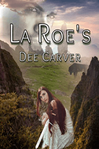 La Roe's by Dee Carver #FreeBookFriday #Read