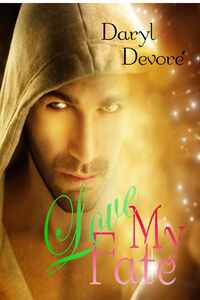 Is It True: Love My Fate by Daryl Devore @daryldevore #RLFblog #UrbanFantasy