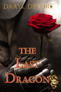 Know the Hero from The Last Dragon by Daryl Devore @DarylDevore #RLFblog #Medieval #Fantasy #Romance