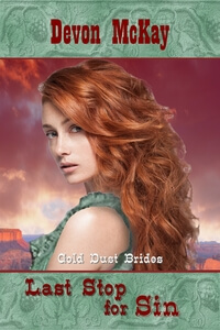 Read the series: Last Stop for Sin by Devon McKay @devonmckay2014 #RLFblog #historical western romance