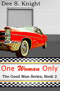 Read the Contemporary Romance One Woman Only by Dee S Knight @DeeSKnight #RLFblog #romance